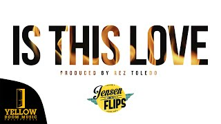 Jensen and The Flips - Is This Love (Official Lyric Video)