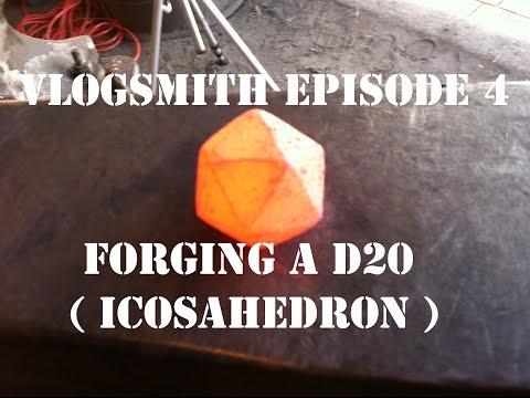 Vlogsmith Ep. 4.2 (Forging a D20 Icosahedron Dice)
