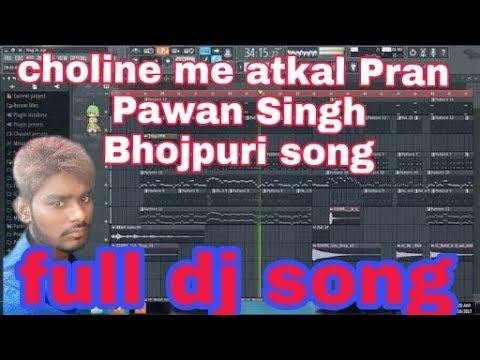 Choliye Me Atkal Pran Pawan Singh Bhojpuri Full Dj Song Mix By DJ Balwant Miri