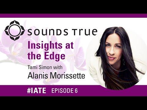Alanis Morissette – Insights At The Edge Podcast w/Tami Simon (#IATE 9/9/14)