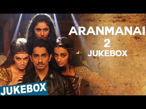 Aranmanai 2 Official Full Songs   Sundar.C   Siddharth   Trisha   Hansika Motwani   Hiphop Tamizha