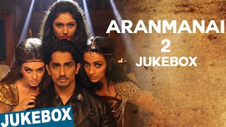 Aranmanai 2 Official Full Songs | Sundar.C | Siddharth | Trisha | Hansika Motwani | Hiphop Tamizha