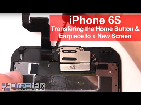 IPhone 6S Transferring The Home Button & Earpiece To A New Screen
