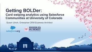 Getting BOLDer: Card Swiping Analytics using Salesforce Communities at Univ of Colorado