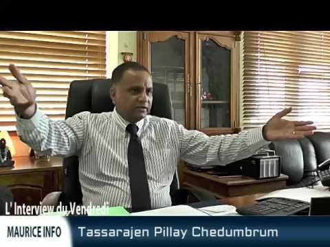 Maurice Info - L'Interview du Vendredi - Tassarajen Pillay Chedumbrum