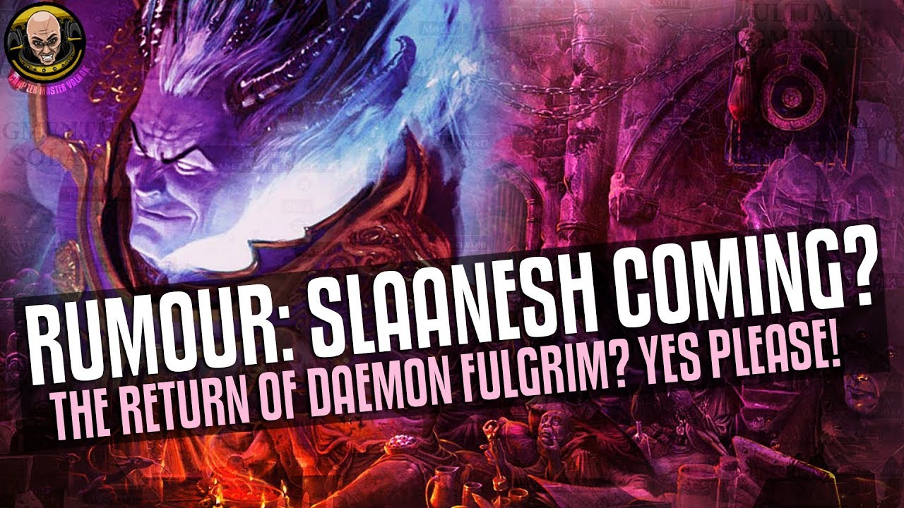Rumour Slaanesh Daemons Confirmed Does This Mean Daemon Primarch