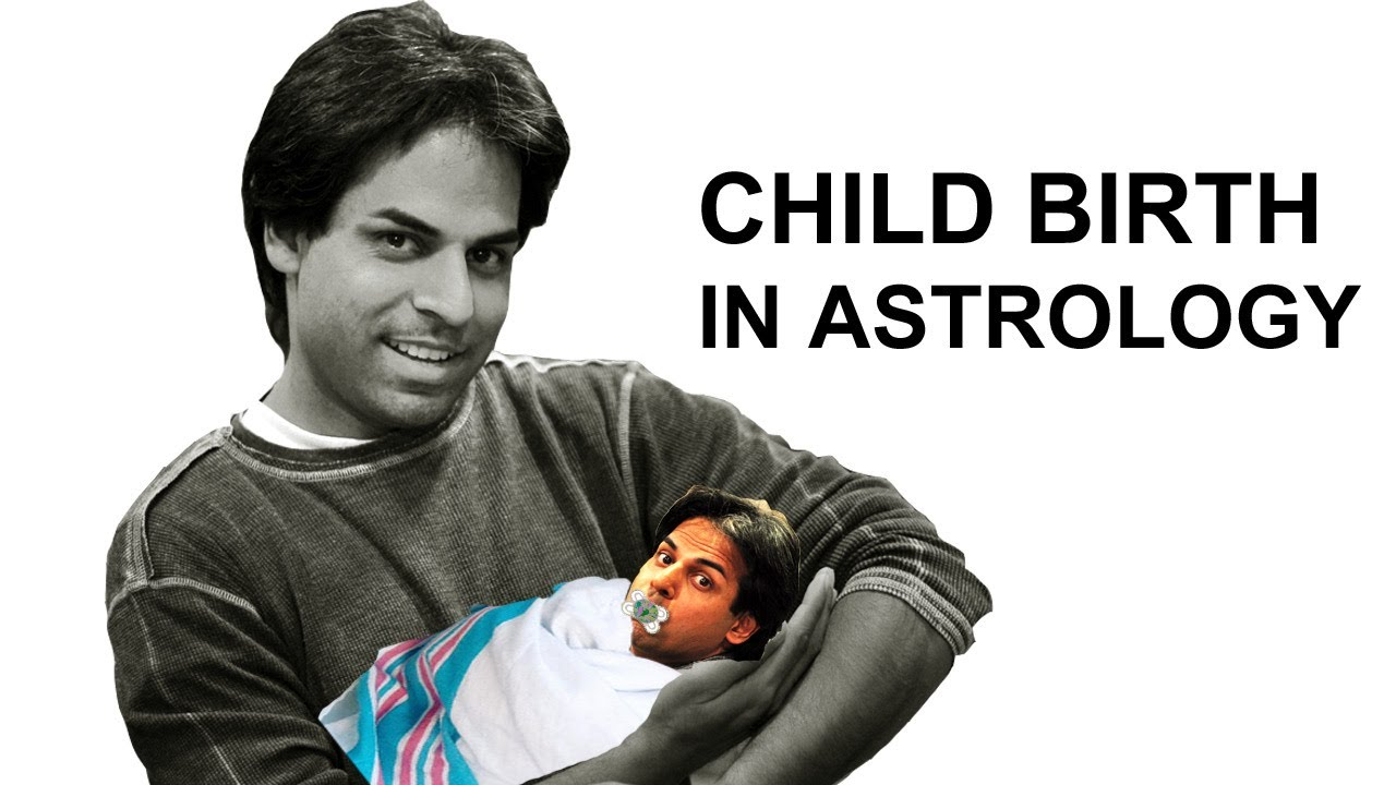 Child Birth In Horoscope Vedic Astrology Youtube