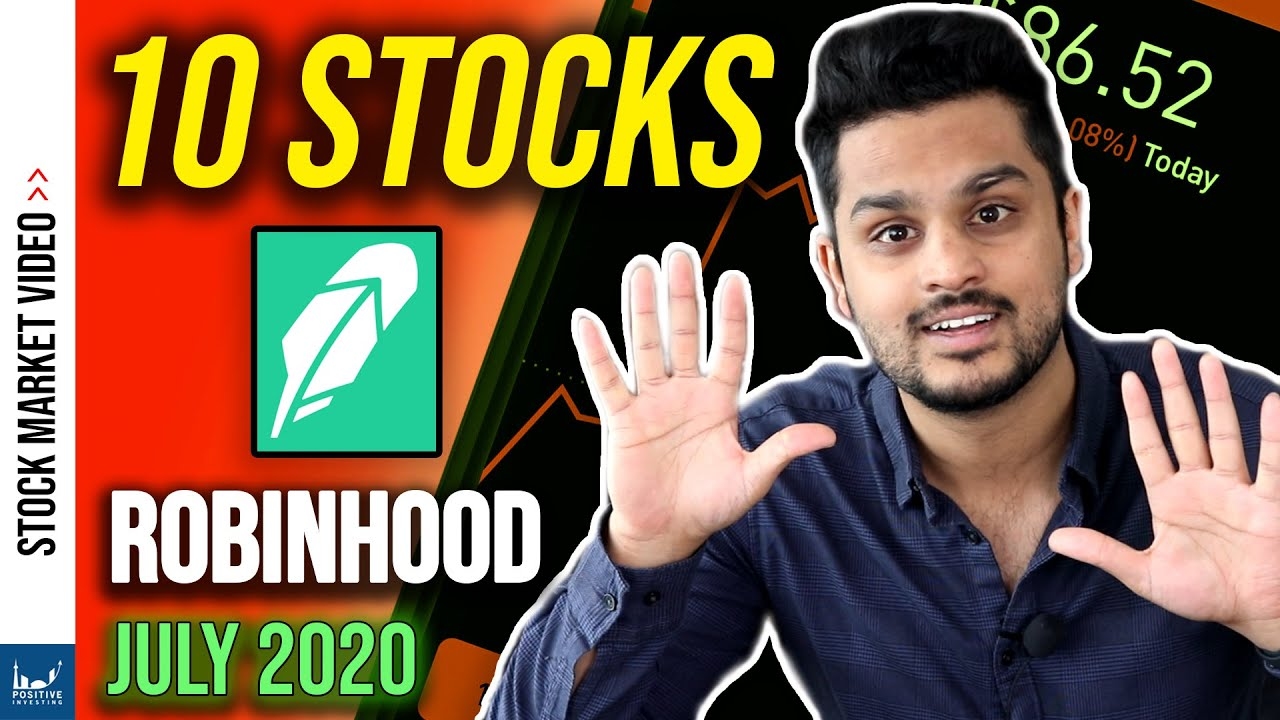 10 Stocks Robinhood Investors are Buying in July 2020