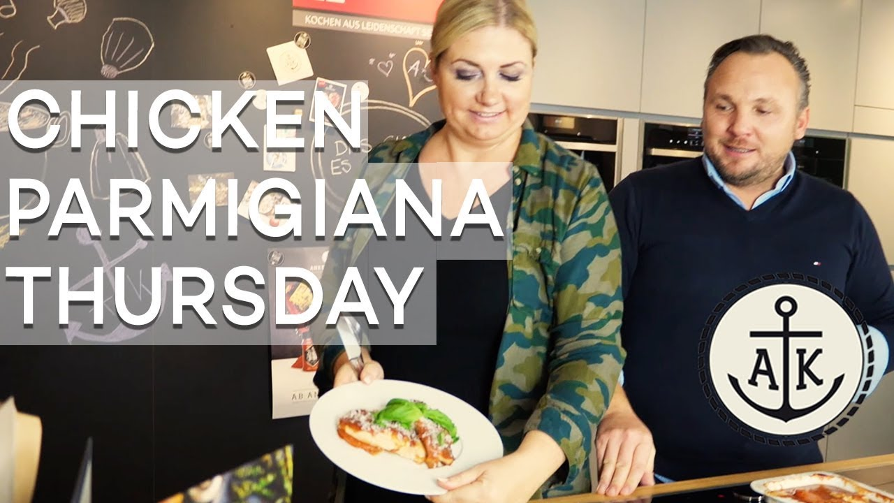 Chicken Parmigiana Thursday Ankerkraut Kocht Youtube