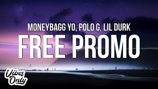 Play Free Promo (with Polo G & Lil Durk)