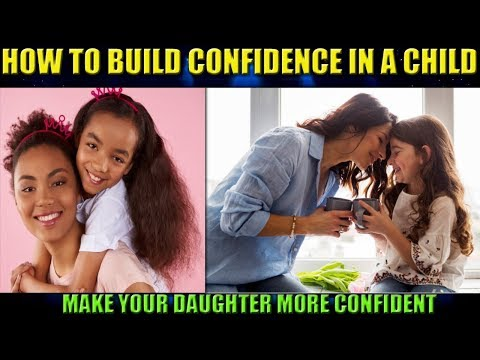 How you can Strengthen Your Child Develop Self-Confidence