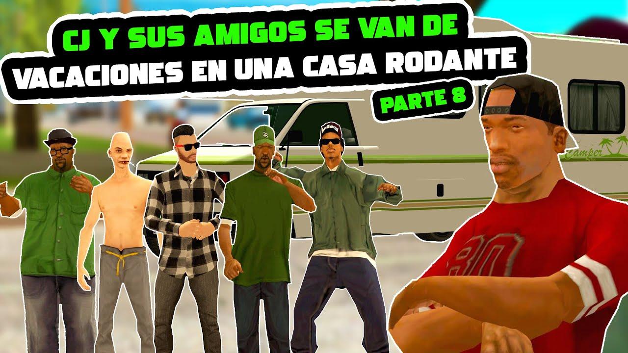 CJ Y SUS AMIGOS SE VAN DE VACACIONES EN UNA CASA RODANTE - PARTE 8 - Gta san andreas [Loquendo]