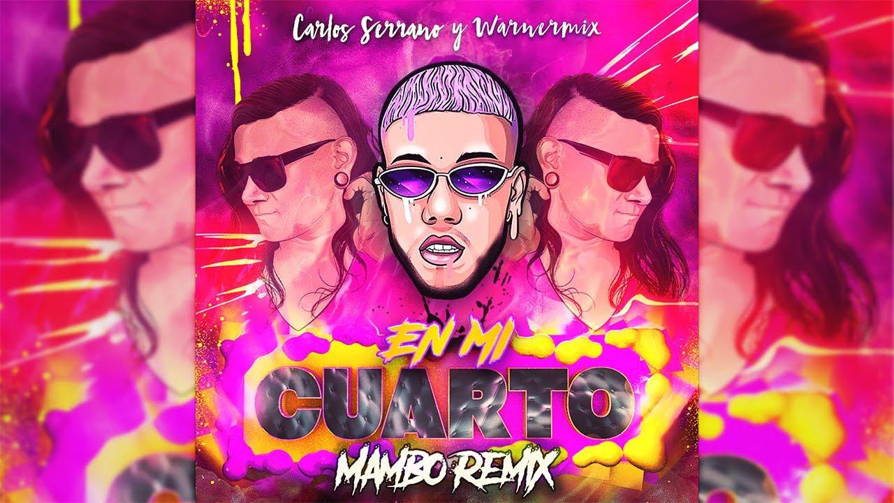 Jhay Cortez, Skrillex - En Mi Cuarto [Mambo Remix] Carlos Serrano & Warner