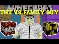 TOO MUCH TNT MOD VS FAMILY GUY - Minecraft Mods Vs Maps (SO MANY EXPLOSIONS!)