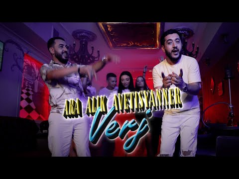 Ara Alik Avetisyanner - Verj || NEW HIT 2021