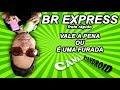 BR EXPRESS (frete rápido)  -  É UMA FURADA!