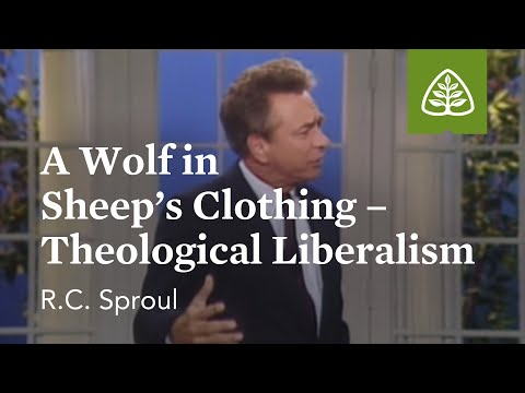 A Wolf in Sheep's Clothing: Theological Liberalism