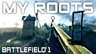 Back to my Roots - Battlefield 1