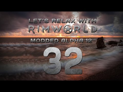 "Let's Relax With RimWorld Episode 32 ""Solar Time"""