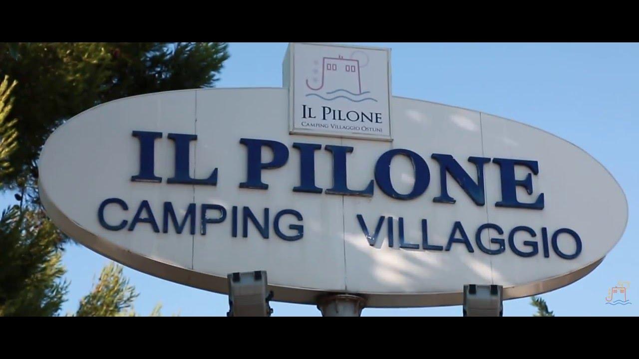 Il pilone campeggio villaggio ostuni in vacanza in un for Villaggio ostuni