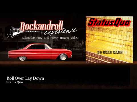 c0759314cd88 Status Quo - Roll Over Lay Down - Rock N Roll Experience - YouTube