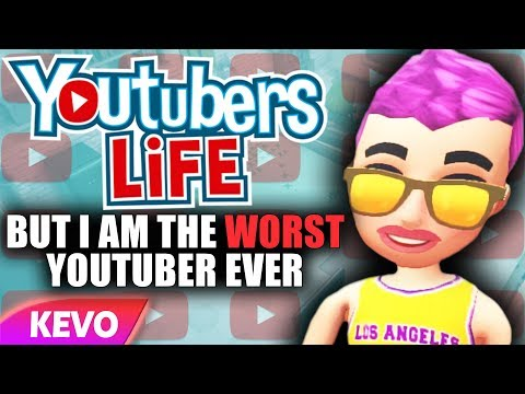 Youtuber's Life But I Am The Worst YouTuber Ever
