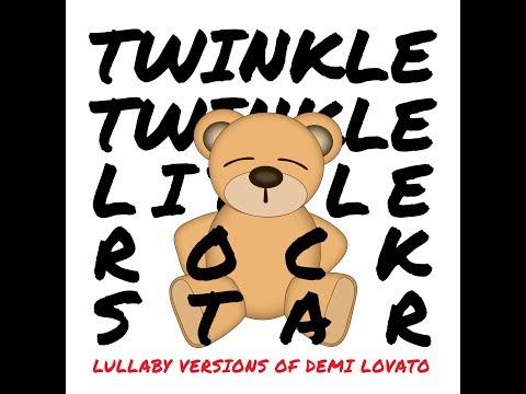 Tell Me You Love Me - Lullaby Versions of Demi Lovato by Twinkle Twinkle Little Rock Star