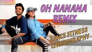 OH NANANA Vs. Abusadamente | Reggaeton Dance Fitness Choreography by Vijaya Tupurani | Bonde R300