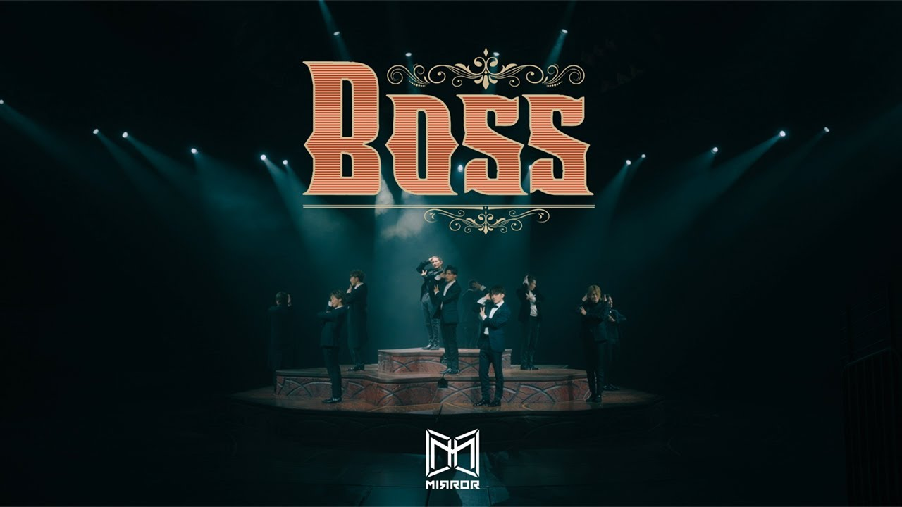 Download MIRROR 《BOSS》Official Music Video