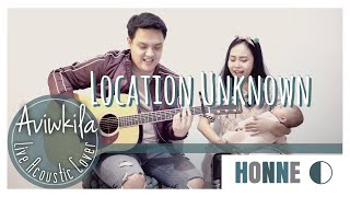 Download lagu HONNE - Location Unknown ◐ | ACOUSTIC SESSION BY AVIWKILA