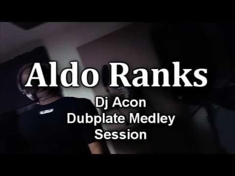 Aldo Ranks Dubplate Medley - Dj Acon The Veteran @Zion Productions