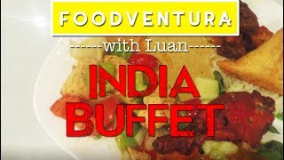 FoodventurA – Bollywood Buffet at India Grill