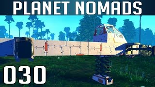 PLANET NOMADS [030] [Fahrzeug craften - der 2. Versuch] [S01] Let's Play Gameplay Deutsch German thumbnail