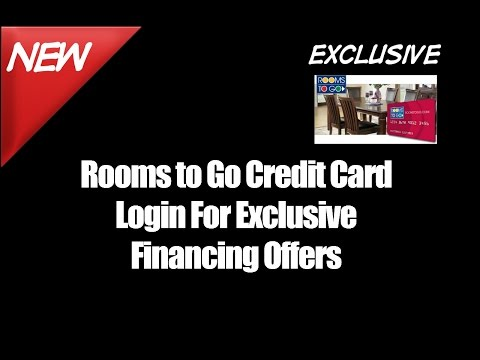 Rooms to Go Credit Card Login For Exclusive Financing Offers