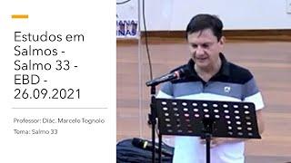 Estudos em Salmos - Salmo 33 - EBD - 26.09.2021