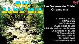 Los Voceros de Cristo – Oh alma mía - Album Completo - 720p