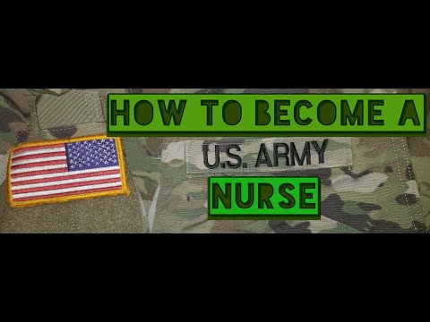 How To Become An Army Nurse!!!
