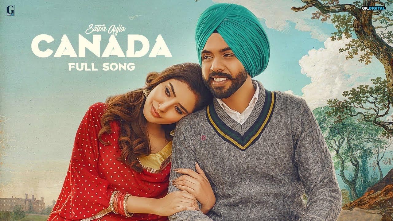 Canada : Satbir Aujla (Lyrical Song) Latest Punjabi Songs 2021 | New Punjabi Songs | Geet MP3