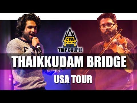Best of Thaikkudam Bridge    USA 2016   Trip Couple
