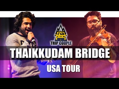 Best of Thaikkudam Bridge  | USA 2016 | Trip Couple