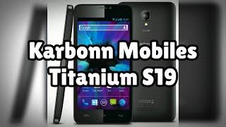 Photos of the Karbonn Mobiles Titanium S19