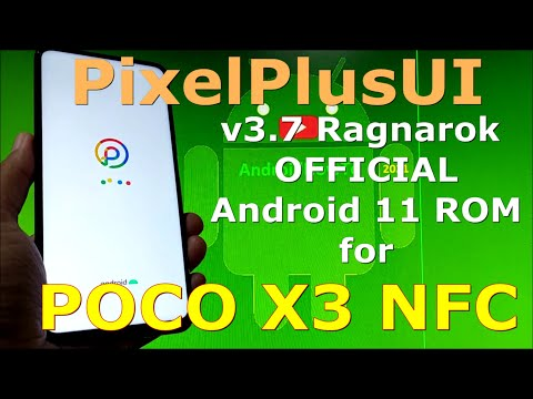 PixelPlusUI 3.7 Ragnarok OFFICIAL for Poco X3 NFC Android 11