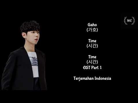 Gaho - Time (Time OST) [Lyrics INDO SUB]