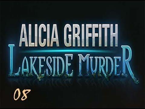 Alicia Griffith - Lakeside Murder - Walkthrough - Part 08  