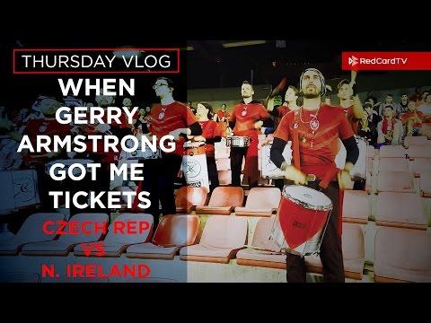 Vlog Prague: When Gerry Armstrong Got Me Tickets. World Cup Qualifier Czech Rep vs N. Ireland