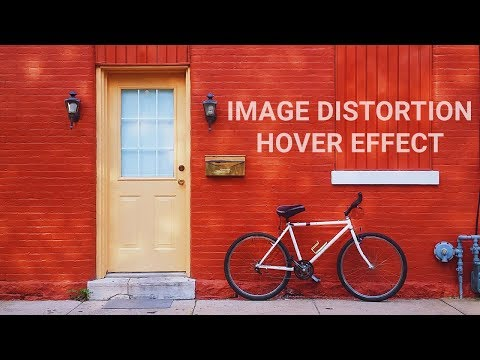 Amazing Image Distortion Hover Effects