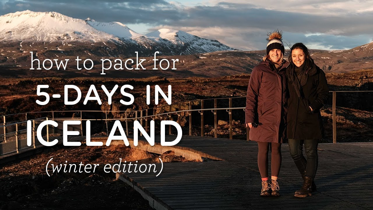 WHAT TO PACK FOR ICELAND (WINTER) + Printable Iceland Packing List