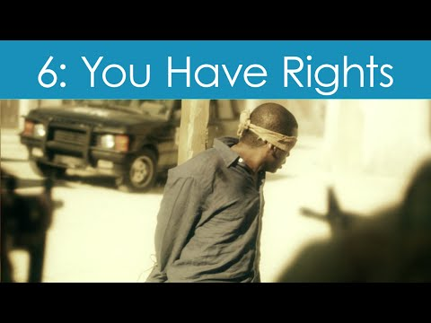 Human Rights Video #6: You Have Rights No Matter Where You Go