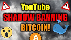🔴WARNING: YouTube Is SHADOW BANNING Bitcoin Videos! + PROOF Whales Buying MASSIVE Bitcoin!