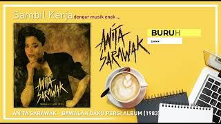 Anita Sarawak - Bawalah Daku Pergi Album (1983)